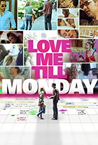 Primary photo for Love Me Till Monday