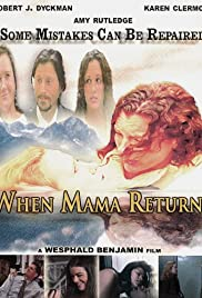 When Mama Returns Poster
