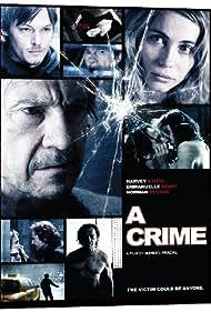 Harvey Keitel, Emmanuelle Béart, and Norman Reedus in A Crime (2006)
