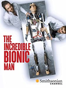 Movie hollywood download How to Build a Bionic Man [Avi]