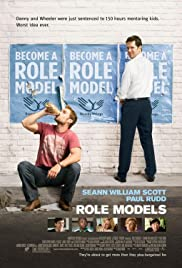 Role Models (2008) Poster - Movie Forum, Cast, Reviews
