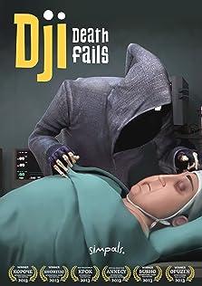 Dji. Death Fails (2012 Video)