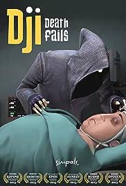 Dji. Death Fails Poster