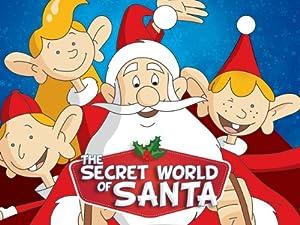 Where to stream The Secret World of Santa Claus