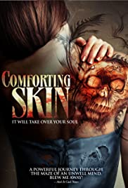 Comforting Skin (2011) Poster - Movie Forum, Cast, Reviews