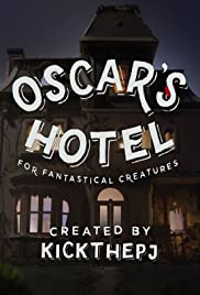 Oscar's Hotel for Fantastical Creatures Poster