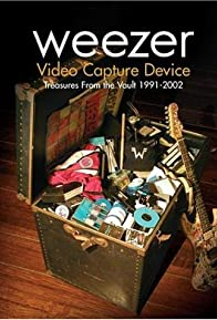Primary photo for Weezer: Video Capture Device - Treasures from the Vault 1991-2002