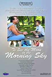 To See the Moon in the Morning Sky (2007) ONLINE SEHEN