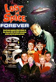 Lost in Space Forever(1998) Poster - Movie Forum, Cast, Reviews
