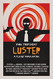 Luster (2010) Poster - Movie Forum, Cast, Reviews