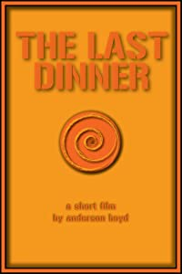 Watch a spanish movie The Last Dinner USA [720x400]