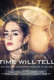 Time Will Tell (2017)