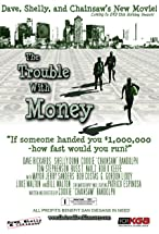 Primary image for The Trouble with Money