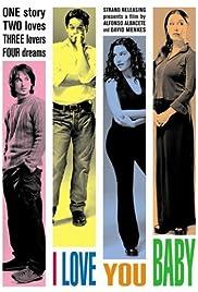 I Love You Baby(2001) Poster - Movie Forum, Cast, Reviews