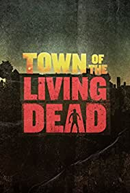 Town of the Living Dead (2014)