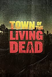 Town of the Living Dead Poster - TV Show Forum, Cast, Reviews