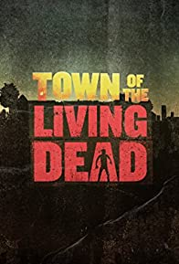 Primary photo for Town of the Living Dead