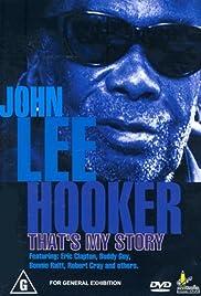 John Lee Hooker: That's My Story Poster