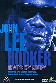 Primary photo for John Lee Hooker: That's My Story