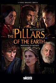 The Pillars of the Earth Poster - TV Show Forum, Cast, Reviews