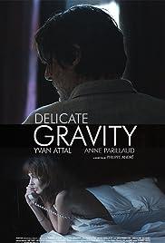 Delicate Gravity Poster