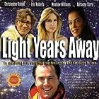 Light Years Away (2008)