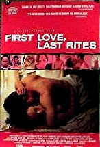 Primary image for First Love, Last Rites