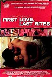 First Love, Last Rites (1997) Poster - Movie Forum, Cast, Reviews