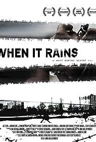When It Rains (2009)