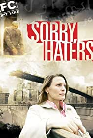Sorry, Haters (2005)