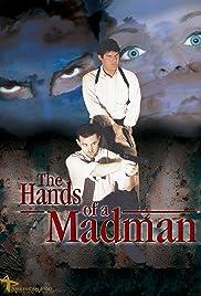 The Hands of a Madman (2000) filme kostenlos