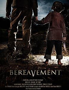Watch online international movies Bereavement [HDRip]
