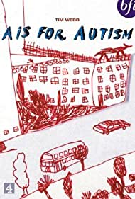 A Is for Autism (1992)