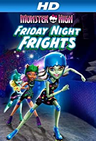 Primary photo for Monster High: Friday Night Frights