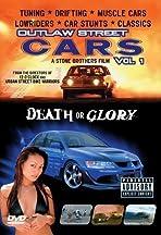 Outlaw Street Cars: Death or Glory