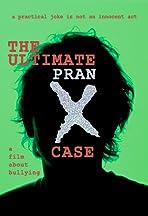 The Ultimate Pranx Case