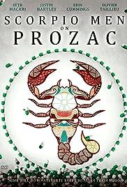 Scorpio Men on Prozac (2010) - IMDb