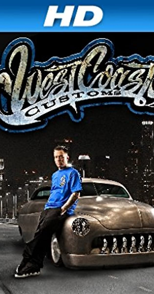 West Coast Customs (TV Series 2013– ) - IMDb