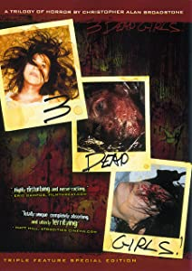 Movie search free download 3 Dead Girls! [hdrip]