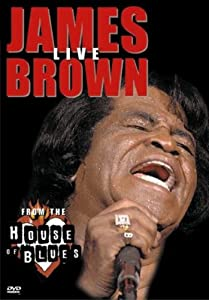 Movie download for free James Brown: Live from the House of Blues by [1280x1024]