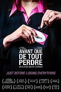 Dvd movies direct download Avant que de tout perdre by [720p]