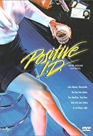Positive I.D.(1986) Poster - Movie Forum, Cast, Reviews