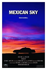 No cost movie downloads Mexican Sky [1280x544]