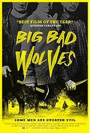 Big Bad Wolves (2013) film en francais gratuit