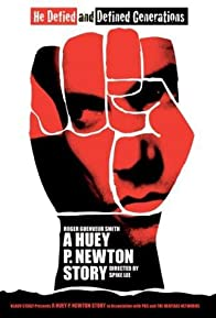Primary photo for A Huey P. Newton Story