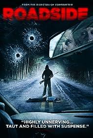 Roadside (2015) Poster - Movie Forum, Cast, Reviews