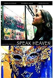 Speak Heaven Poster