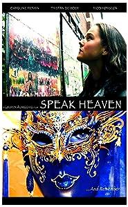 English movie website free watch Speak Heaven [hd720p]