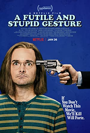 Movie A Futile and Stupid Gesture (2018)