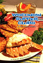 Wisconsin Supper Clubs: An Old Fashioned Experience Poster